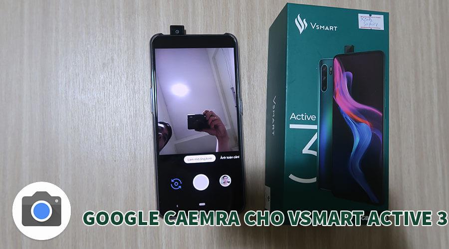 google-camera-cho-vsmart-active-3.jpg